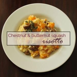 Chestnut & butternut squash risotto
